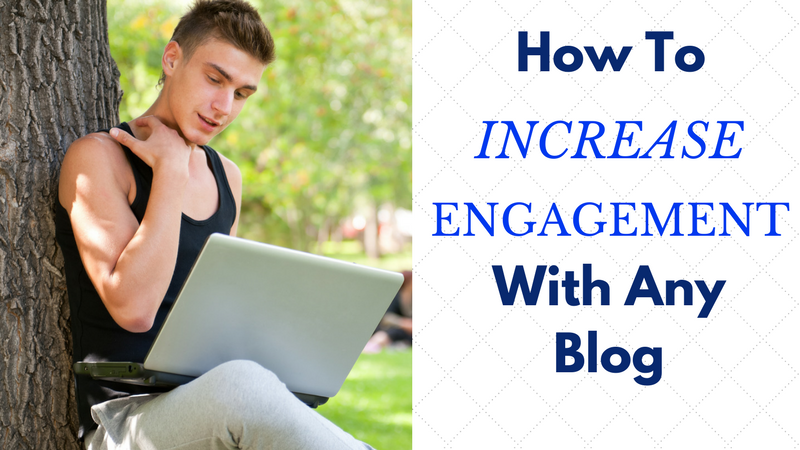 How to Increase Interaction With Your Blog