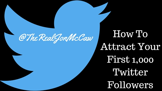 The First 1000 Twitter Followers Are The Toughest, But They Don't Have To Be