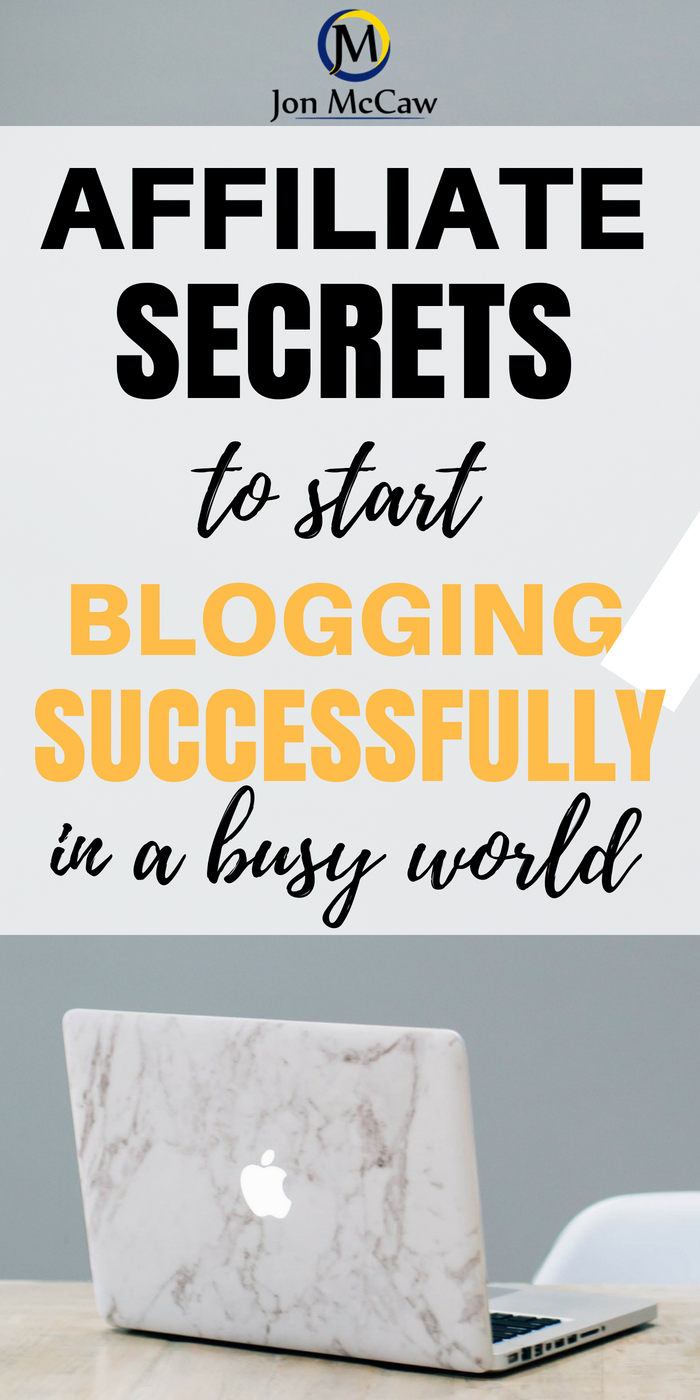 Affiliate Secrets To Blogging Successfully