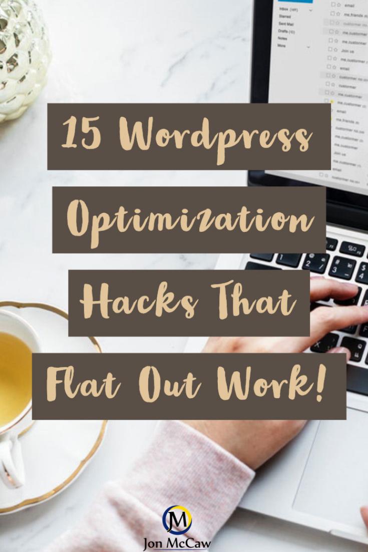 wordpress optimization hacks that flat out work